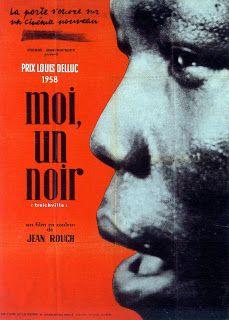 """Yo, un negro"" Jean Rouch"