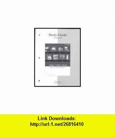 Study Guide to Accompany Financial Acco (9780073324920) Robert Libby, Patricia A. Libby, Daniel G. Short , ISBN-10: 0073324922  , ISBN-13: 978-0073324920 ,  , tutorials , pdf , ebook , torrent , downloads , rapidshare , filesonic , hotfile , megaupload , fileserve Pdf, Study, Tutorials, Night, Studio, Learning, Research, Studying, Exploring