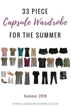 Check out my 33 piece summer capsule wardrobe and learn how to dress with less this season. Take part in Project 333 from Be More With Less and learn how to declutter your closet and love the clothes you wear. Capsule Wardrobe Mom, Summer Wardrobe, Mom Wardrobe, Perfect Wardrobe, Wardrobe Ideas, Minimalist Wardrobe, Minimalist Fashion, Minimalist Style, Summer Minimalist