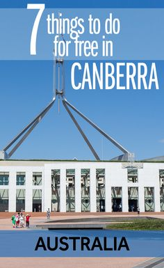 It's fantastic, there are so many free things to do in Canberra! You can easily spend a whole day in Australia's capital seeing the highlights without spending a cent. Here's my guide for the best free things to see in Canberra in a Australia Capital, Visit Australia, Western Australia, Australia Trip, Sydney Australia, Brisbane, Melbourne, Travel Guides, Travel Tips