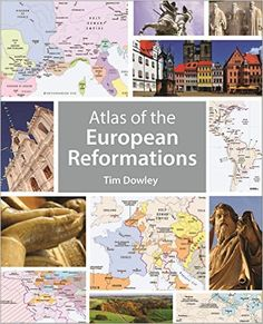 Atlas of the European Reformations - Kindle edition by Tim Dowley. Religion & Spirituality Kindle eBooks @ Amazon.com.
