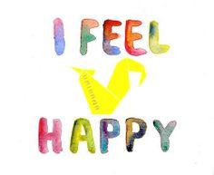 Feel Happy  www.origama-inc.com
