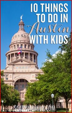 Planning a family trip to Austin, Texas? Get great tips and ideas for things to do with the kids in Scary Mommy's travel guide!  summer | spring break | vacation | parenting advice