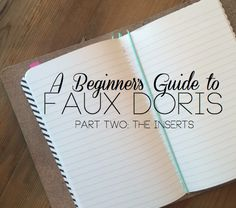 So Obsessed With: Guide to Faux Doris: The Inserts SUCH A GREAT DORI RESOURCE!!