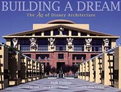 """Updated edition of """"Building a Dream"""" covers even more of Disney's world"""