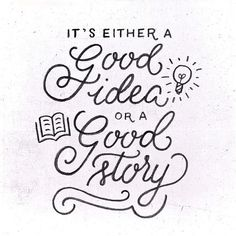 Most bad ideas end up being great stories. #lettering #handlettering #typespire #calligritype #goodtype #typeeverything