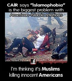 Islamophobia is ... a phobia of being killed by a religion that has sworn to kill you!