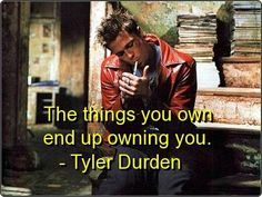 fight club, tyler durden, quotes, sayings, own, wisdom, quote