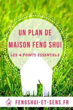 Avoir un plan de maison Feng Shui, c'est s'offrir une vie en cohérence avec soi et ses projets de vie. Découvre les 4 point à vérifier chez toi pour te sentir bien ! #planmaison #plan #planfengshui #fengshui #planbureau