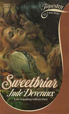 Sweetbriar ~ Jude Deveraux Tapestry Historical Romance Series original cover art by Harry Bennett