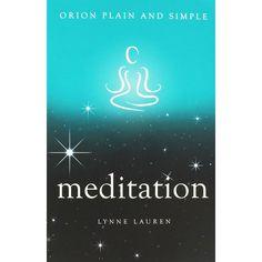 Meditation Plain And Simple by Lynne Lauren Easy Meditation, Book Of Shadows, Reading Lists, It Works, Alternative, Spirituality, Range, Simple, Books
