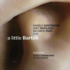 Bela Bartok - A Little Bartok