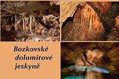 Bozkovské dolomitové jeskyně se nacházejí 1 km severně od obce Bozkov v Libereckém kraji, okres Semily. Tvoří je nejrozsáhlejší jeskynní systém v severovýchodních Čechách a jako jediný je tvořen vápnitým dolomitem. V dnešní době známo zhruba 1070 m podzemních prostor, z toho je zpřístupněno 350 m chodeb. Turistická trasa v jeskyni trasa je dlouhá 400 m a překonává zhruba 300 schodů. Prohlídka trvá 40 minut, vnitřní teplota je trvale 7,6 °C.
