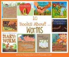 A list of books about worms appropriate for preschool or early elementary school. Learn about worms with this unit study book list. Link to a Nature Study Activity about worms. Spring Activities, Book Activities, Preschool Activities, Preschool Books, Kindergarten Science, Children's Literature, Childhood Education, Brown House, Book Recommendations