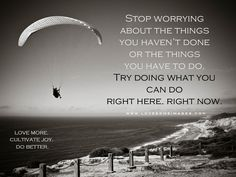stop worrying...