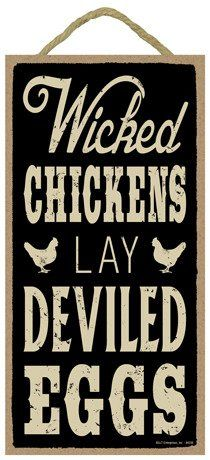 """Wicked chickens lay deviled eggs 5"""" x 10"""" wood sign plaque"""