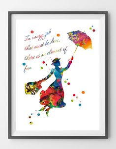 Mary Poppins watercolor Print In every job that must be done there is an element of fun quote Nursery Art Kids art gift - Kunstunterricht Arte Disney, Disney Art, Kids Room Art, Art For Kids, Merry Poppins, Mary Poppins Quotes, Watercolor Quote, Disney Quotes, My New Room