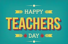 happy teachers day message happy teachers day poems teachers day greetings nice messages for teachers teachers day wishes cards happy teachers day quotes inspirational message for teachers day happy teachers day cards Teachers Day Speech, Teachers Day Status, Happy Teachers Day Message, Teachers Day Drawing, Teachers Day Special, Wishes For Teacher, Teachers Day Greetings, Teachers Day Poster, Message For Teacher
