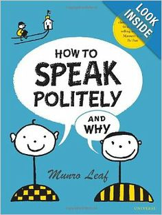 How to Speak Politely & Why: Munro Leaf