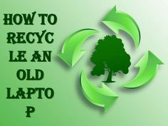 how-to-recycle-old-laptop by Misha Williams via Slideshare