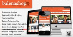 Balenashop – HTML 5 Open Cart Theme . Balenashop has features such as High Resolution: No, Compatible Browsers: IE8, IE9, IE10, Firefox, Safari, Opera, Chrome, Compatible With: Bootstrap 2.0.4, Software Version: OpenCart 1.5.4, OpenCart 1.5, Columns: 2