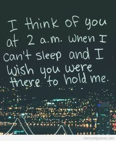 30 I Can't Sleep Quotes That Express Your Feelings I Cant Sleep Quotes, 2am Quotes, Need Quotes, I Miss You Quotes, Missing You Quotes, Quiet Quotes, Random Quotes, I Think Of You, Wish You Are Here