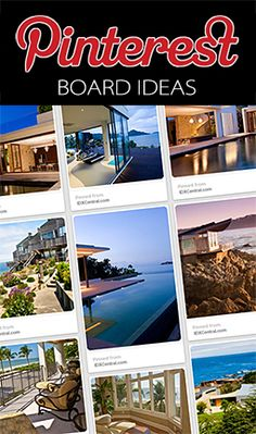 60 Pinterest Board Ideas for Real Estate Marketing - Generate more traffic to your real estate website using Pinterest. It's a great real estate marketing tool that's fun! View our responsive real estate website designs at http://www.idxcentral.com/