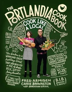by Carrie Brownstein The companion cookbook to the hit show Portlandia by the…