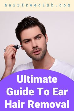 We've created a list of all you need to know about ear hair removal. Find out the do's and dont's of ear hair removal and find the right solution for your own needs. #hairremoval #earhairremoval #trimming #waxing #plucking #hairremovaltips