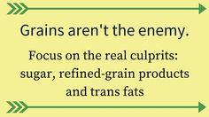 Tip #4: Don't discount grains