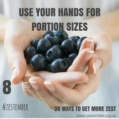 Day 8 of #Zestember 30 ways to get more zest. Use your hands for portion sizes…