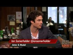 Ian Somerhalder   HuffPost Live 23 09 2013, talks about ISF, RYOT