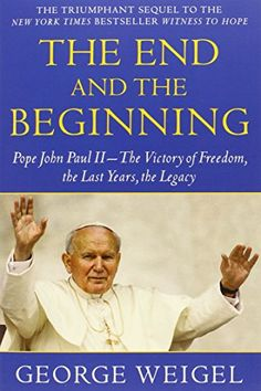 The End and the Beginning: Pope John Paul II--The Victory... http://www.amazon.com/dp/0385524803/ref=cm_sw_r_pi_dp_Laqtxb14Q96NF