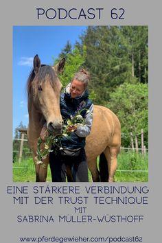 """Pferde Podcast - In dieser Episode des Pferdegwieher Podcasts erklärt Sabrina Müller-Wüsthoff wie man mithilfe der Trust-Technique eine stärkere Verbindung zum Pferd aufbauen kann. Ihr Motto lautet """"Vom Kopf ins Herz"""". Die Trust-Technique eignet sich für alle Pferde, aber gerade """"Problemepferde"""" oder traumatisierte Pferd können von der Methode profitieren. #trusttechnique #sabrinaloveshorses #pferdegewieher #problempferd Stark, Motto, Horses, Animals, Horse Feed, Horseback Riding, Heart, Round Round, Animales"""