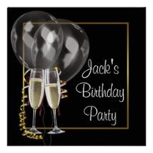 Gold Black Champagne Mans Birthday Party Personalized Invitations