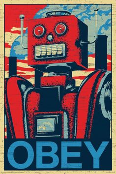 Amazon.com: NMR 241101 Robot Obey Decorative Poster: Prints: Posters & Prints