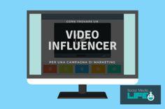 Come ingaggiare YouTubers per una campagna di Video Influencer Marketing Youtube News, Videos, Marketing