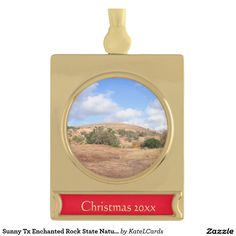 Sunny Tx Enchanted Rock State Natural Area Gold Plated Banner Ornament