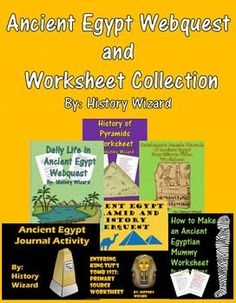 If you are teaching about Ancient Egypt and its impact on the world this collection will add depth and engagement to your unit. Just click on each link below to find out more about each individual lesson plan included in this collection:Ancient Egypt Pyramids and History WebquestDaily Life in Ancient Egypt WebquestAncient Egypt Journal ActivityHistory of Pyramids WorksheetHatshepsut: Female Pharaoh of Ancient Egypt Four Minute Video WorksheetHow to Make an Ancient Egyptian Mummy…