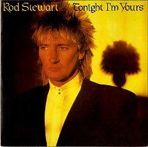 45cat - Rod Stewart - Tonight I'm Yours (Don't Hurt Me) / Sonny - Riva - UK - RIVA 33