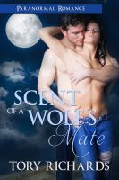 Scent of a Wolf's Mate, an ebook by Tory Richards at Smashwords