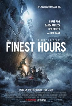 Disney has unveiled a new poster and trailer for The Finest Hours, the dramatic movie based on true events and starring Chris Pine, Casey Affleck and Eric Bana. Casey Affleck, Eric Bana, Hd Movies, Disney Movies, Movies To Watch, Movies Online, Tv Watch, Film Watch, Movies Free