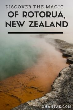 Where to eat, sleep, and explore in Rotorua, New Zealand -- including stunning Wai-O-Tapu!