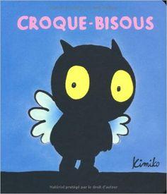 Amazon.fr - Croque-bisous - Kimiko - Livres