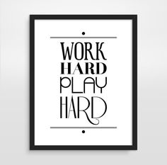 Work Hard Play Hard, Inspirational Quote, Office Decor, Motivational Art on Etsy, $18.00