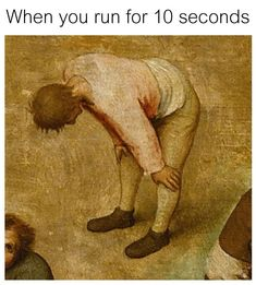 When You Run For 10 Seconds - Funny Memes. The Funniest Memes worldwide for Birthdays, School, Cats, and Dank Memes - Meme
