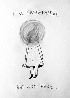 drawings for people who have problems with dissociation Dissociation, Les Oeuvres, Me Quotes, Lost Quotes, Illustration Art, Poetry, Doodles, Self, Mindfulness