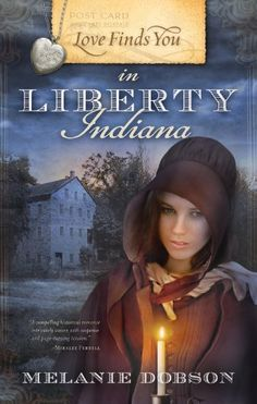 Love Finds You in Liberty, Indiana by Melanie Dobson http://www.amazon.com/dp/1934770744/ref=cm_sw_r_pi_dp_HmP3tb184HM40V5F