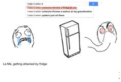 I hate it when someone throws a fridge at u Funny Things, Random Things, Random Stuff, Best Memes, Funny Memes, Hilarious, Awful Pick Up Lines, Stupid Stuff, Funny Stuff