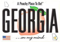 Georgia - License Plate Georgia Girls, Georgia On My Mind, Hoagy Carmichael, Southern Belle, Southern Charm, Southern Living, Southern Pride, Southern Sayings, Simply Southern